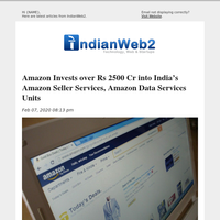Amazon Invests over Rs 2500 Cr into India's Amazon Seller Services, Amazon Data Services Units and More