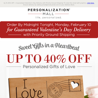 Expires Today! Choose Priority Ground Shipping For Valentines