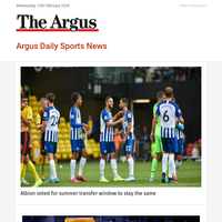 Argus Daily Sports News: Albion voted for summer transfer window to stay the same