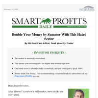 Double Your Money by Summer With This Hated Sector