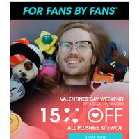 15% OFF All Plushies Valentines Day Weekend!
