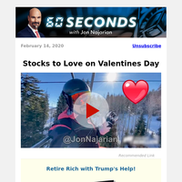 Stocks to Love on Valentines Day