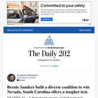 The Daily 202: Bernie Sanders built a diverse coalition to win Nevada. South Carolina offers a tougher test.