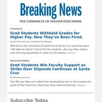 Breaking News Extra: Striking Grad Students Are Fired at UC-Santa Cruz