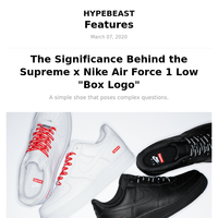 The Significance Behind the Supreme x Nike Air Force 1 Low \