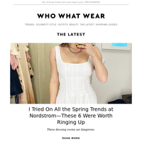 I tried on all the spring trends at Nordstrom—these are the 6 I'm buying