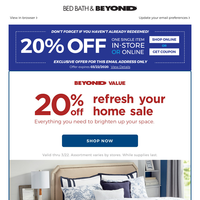 The sale is ON! Take 20% OFF bedding, furniture, window, lamps, and more! Your coupon awaits!