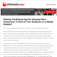 Making Traditional Sports Viewing More Immersive; Is Part of Your Audience in a Media Bubble?
