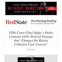 Morning Briefing: FISA Court Chief Judge's Order Contains Little-Noticed Passage that 'Changes the Russia Collusion Case Forever'