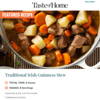 Irish Guinness Stew! You'll thank us on St. Patrick's Day.