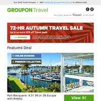 AUTUMN TRAVEL BONANZA ON NOW! Get up to an EXTRA 20% off these destinations!