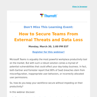 Learn How to Secure Teams From External Threats and Data Loss