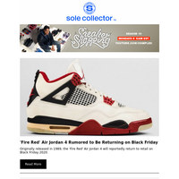 'Fire Red' Air Jordan 4 Rumored to Be Returning on Black Friday, 'Reverse Flu Game' Air Jordan 12...