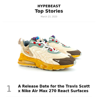 Your Weekly Round-Up: A Release Date for the Travis Scott x Nike Air Max 270 React Surfaces and More