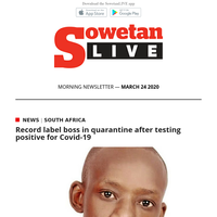 SowetanLIVE AM Newsletter : Record label boss in quarantine after testing positive for Covid-19   Thuso Motaung blamed for Palo's axing at Lesedi