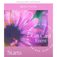 The Spring Gift Card Event starts tomorrow!