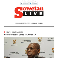 SowetanLIVE AM Newsletter : Covid-19 cases jump to 709 in SA    Restaurants and cafes to shut down during 21-day curfew