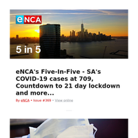 eNCA's Five-In-Five - SA's COVID-19 cases at 709, Countdown to 21 day lockdown and more...