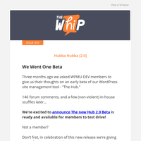 Beta make the host of it... (Hub 2.0)