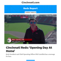 Reds Report:Cincinnati Reds: 'Opening Day At Home'