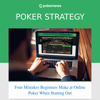 Four Mistakes Beginners Make at Online Poker When Starting Out
