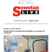 SowetanLIVE AM Newsletter: South Africa records first deaths as a result of Covid-19  Arrests minutes into lockdown as rules are flouted in Joburg