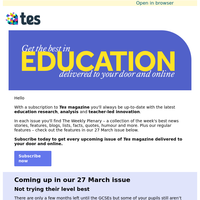 See what's coming up in the 27 March issue of Tes magazine