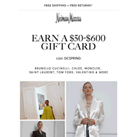 $50-$600 gift card for your next shopping spree!