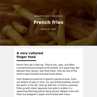 French fries: A world-famous finger food