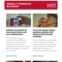 Lifebuoy ups COVID-19 awareness efforts with new collaborations; Coca Cola targets Telugu speaking markets with Aquarius Glucocharge campaign and more  | Social Media Newsletter