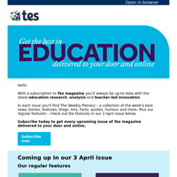 See what's coming up in the 3rd April issue of Tes magazine