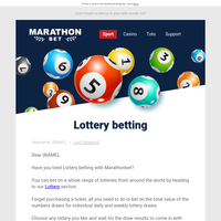 {NAME}, bet on the latest lottery draws!