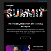 Summit keynotes & breakouts launch 3/31, 8:30am PDT