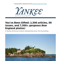 You've Been Gifted 98 Issues of Yankee