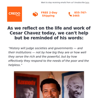 Reflecting on the life and work of Cesar Chavez today