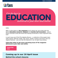 See what's coming up in the 10 April issue of Tes magazine