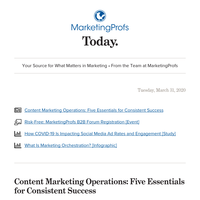 5 essentials for content operations; marketing orchestration; COVID-19 and social media ads; last day to save big on B2B Forum