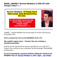 Rachel Maddow wants Trump BANNED from TV! >>