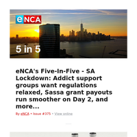 eNCA's Five-In-Five - SA Lockdown: Addict support groups want regulations relaxed, Sassa grant payouts run smoother on Day 2, and more...