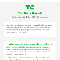 Daily Crunch - Zoom faces security scrutiny