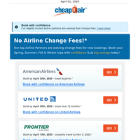 Major Airlines, No Change Fees for Future Trips!