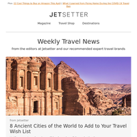 8 Ancient Cities to Add to Your Travel Wish List
