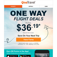 Book With Confidence. Fly One Way from $36.19