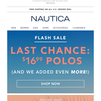 This is it! $16.99 Polos ends today...
