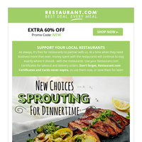 Extra 60% Off! Dinner Sprouting with New Choices