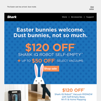 Down with dust bunnies—save up to $120.