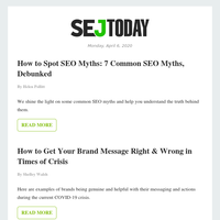 SEJ Today: How to Spot SEO Myths: 7 Common SEO Myths, Debunked