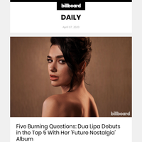 Five Burning Questions: Dua Lipa Debuts in the Top 5 With Her 'Future Nostalgia' Album