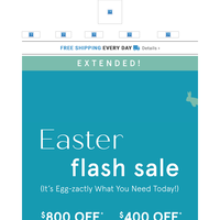 Good News: Easter Flash Sale Extended!