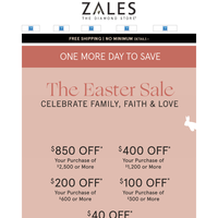 Enjoy ONE MORE DAY of Huge Easter Savings!